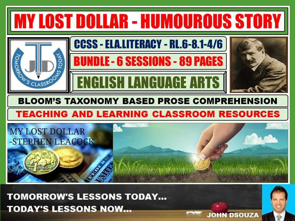 MY LOST DOLLAR - READING PROSE: BLOOM'S TAXONOMY BASED RESOURCES - BUNDLE