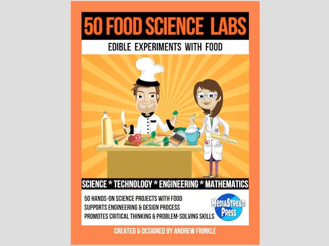 50 Food Science Labs - science technology engineering art math edible science