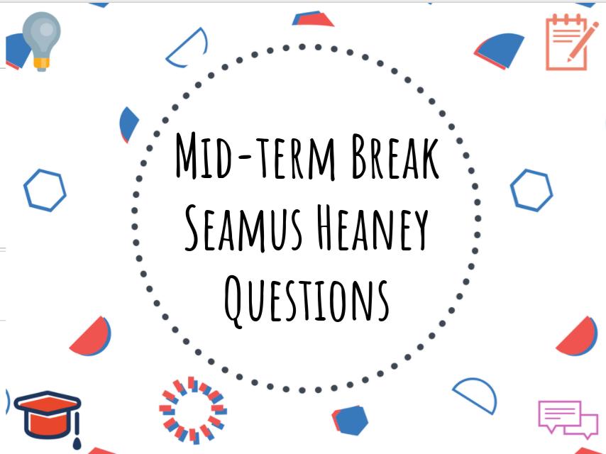 Mid-term Break - Seamus Heaney - questions