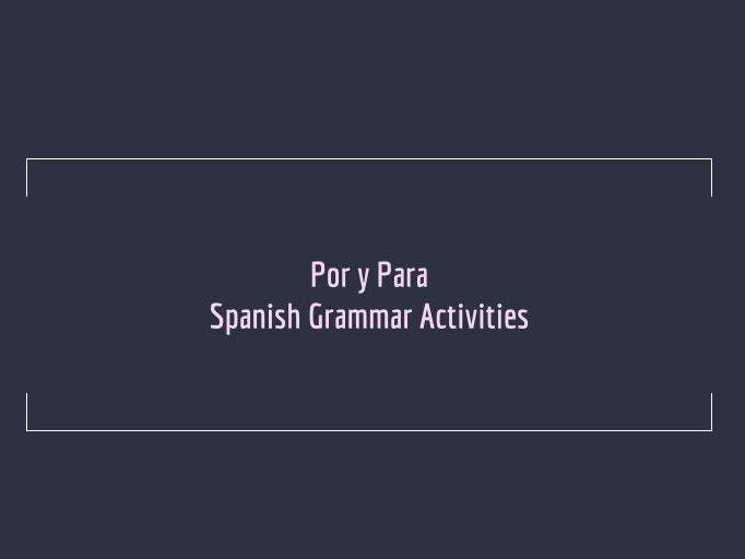 Por y Para - Basic grammar