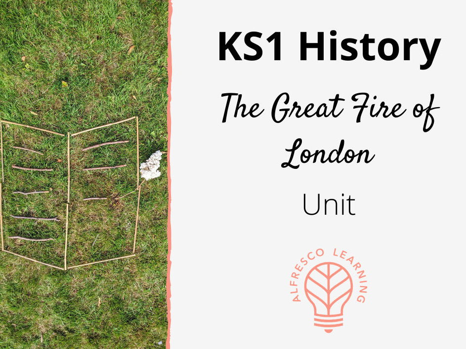 KS1 - History - Great Fire of London - Outdoor Learning