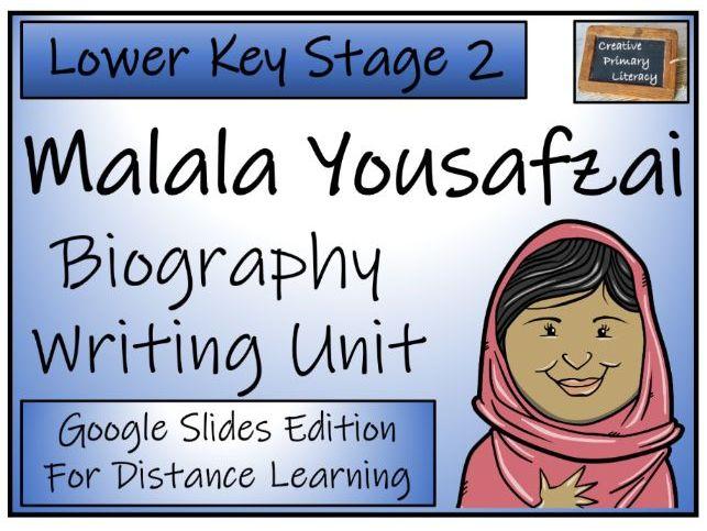 LKS2 Malala Yousafzai Biography Writing & Distance Learning Unit