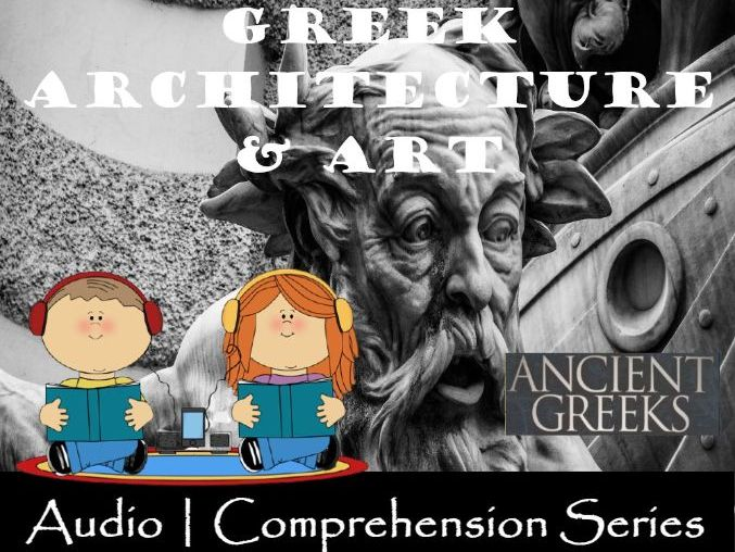 Ancient Greek Architecture | Distance Learning | Audio & Comprehension Worksheet