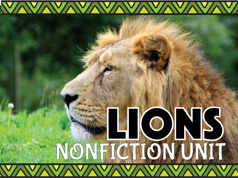 Lion Nonfiction Unit