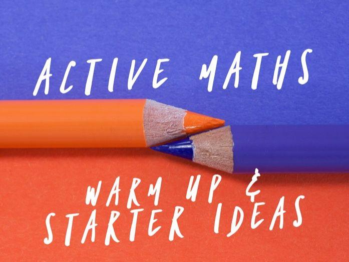 Active Maths Starters/Warm Ups