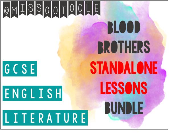 Blood Brothers STANDALONE LESSON Bundle (AQA)