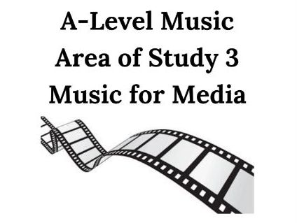 AQA A Level AoS 3 Music for Media Booklet