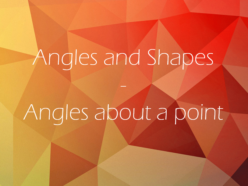 Angles about a point - Mastery lesson