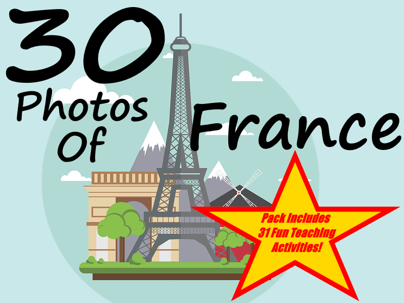 30 Photos About France + 31 Fun Teaching Activities For These Cards