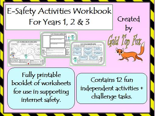 E-safety Activities Workbook (Internet Safety for Years 1, 2 & 3)