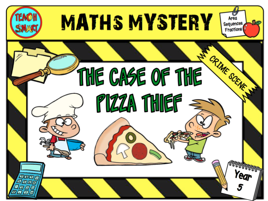 The case of the Pizza Thief Year 5 Maths Mystery