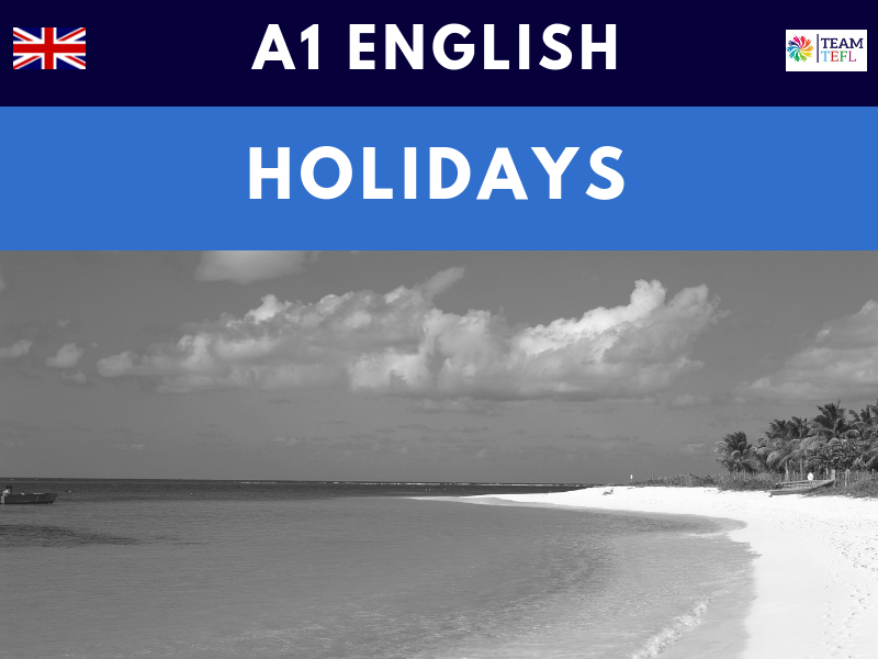 Holidays A1 Beginner ESL Lesson Plan