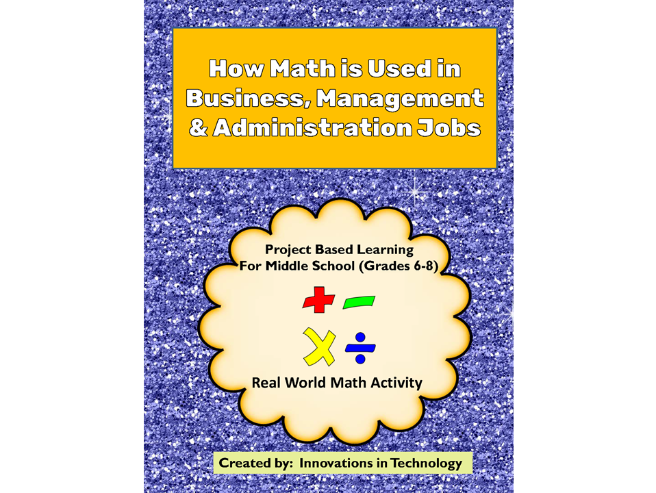 Real World Math:  How Math is Used in Business, Management & Administration Careers