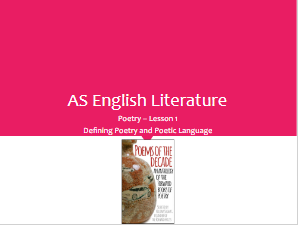 AS English Literature -Any Spec - Defining Poetry and Poetic Language