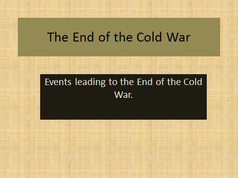 Introduction to the End of the Cold War