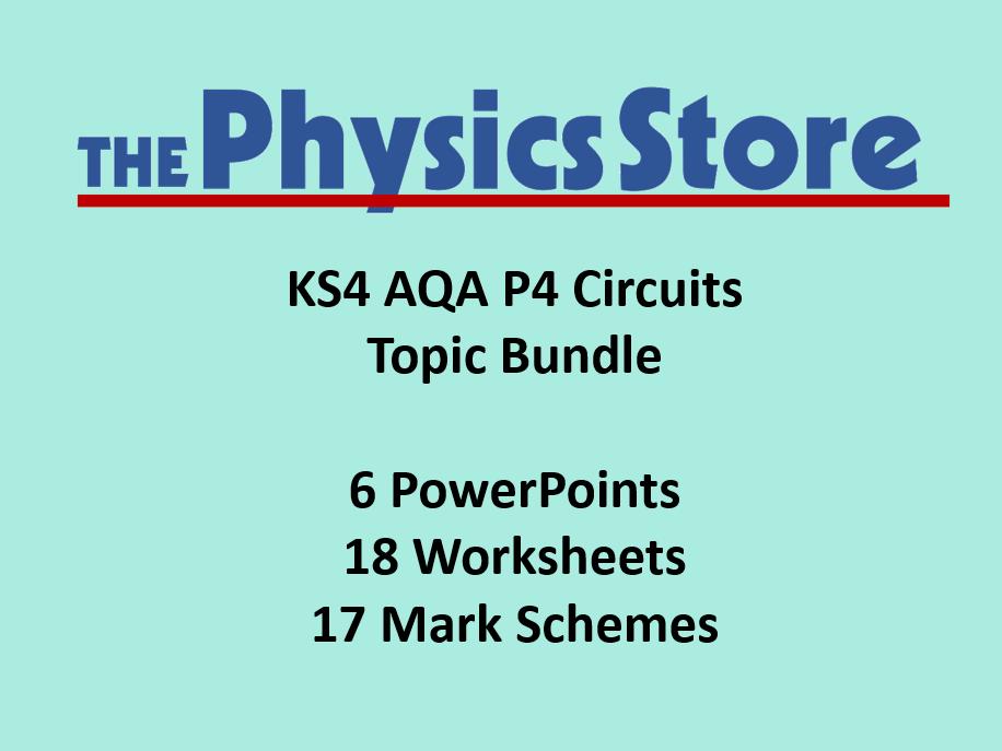 KS4 GCSE Physics AQA P4 Circuits Topic - 6 PPTs, 18 WS, 17 MS Bundle