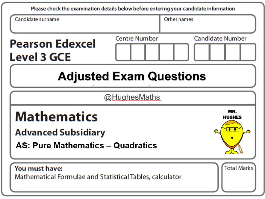 Quadratics (AS/Year 1) - Adjusted Exam Questions