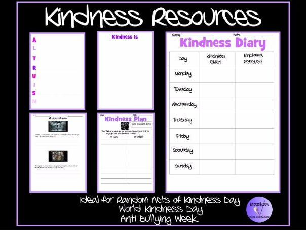 Kindness Resources - Ideal for Random Acts of Kindness Days / Weeks, Anti-Bullying Week
