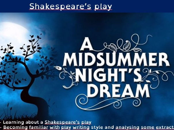 A Midsummer Night's Dream - last scene/final lesson the play within the play