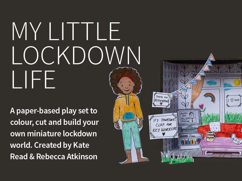 'My Little Lockdown Life in a Box' A playful paper-based play set to explore life in lockdown.