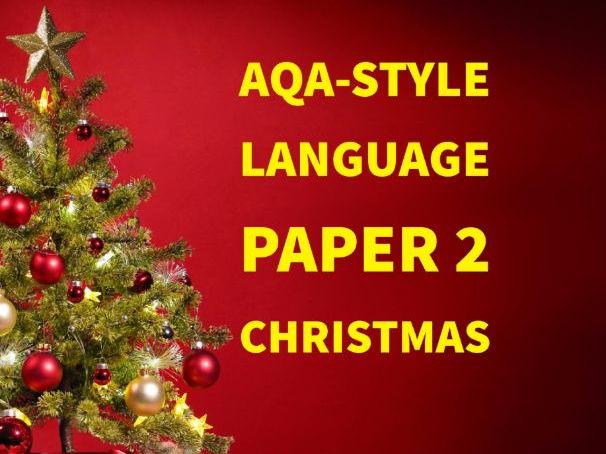 NEW AQA-style Language  Paper 2 exam: CHRISTMAS