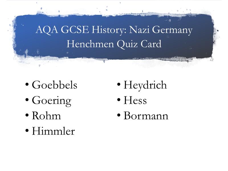 AQA History. Hitler's Henchmen Quizcard