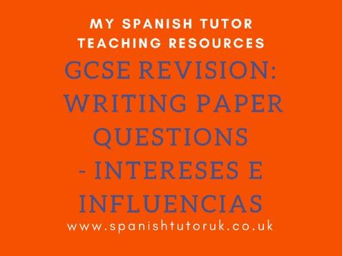 GCSE Writing Paper Questions Higher - Intereses e Influencias