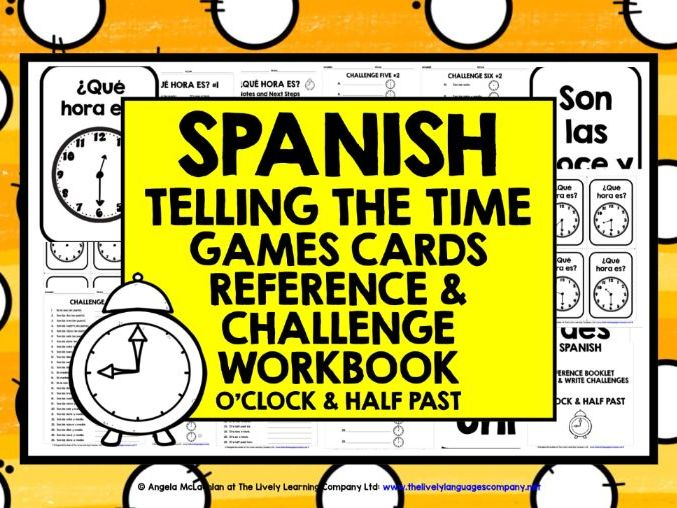 SPANISH TIME O'CLOCK & HALF PAST GAMES CARDS & WORKBOOK