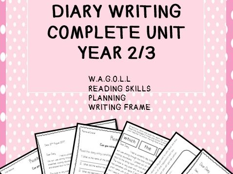 Diary Reading and Writing Unit of Work - Chester - Year 2 or 3. Incl: WAGOLL.