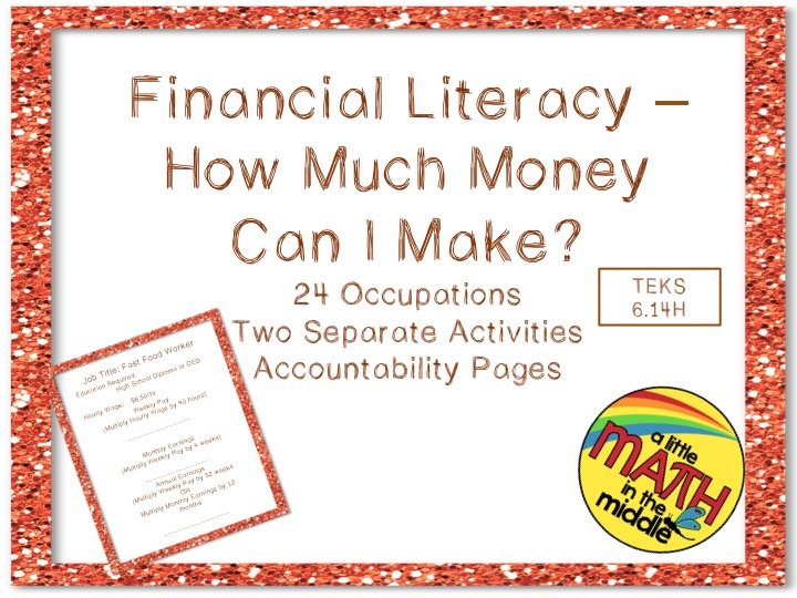 Financial Literacy - How Much Money Can I Make?