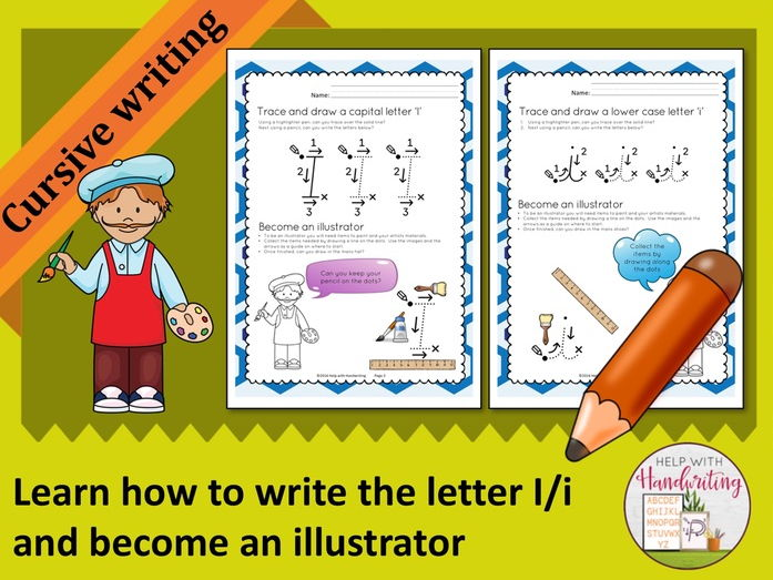 Learn how to write the letter I (Cursive style) and become an illustrator