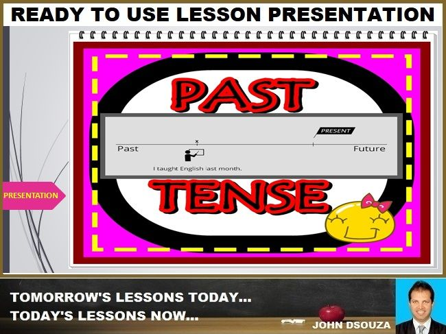 PAST TENSE: READY TO USE LESSON PRESENTATION