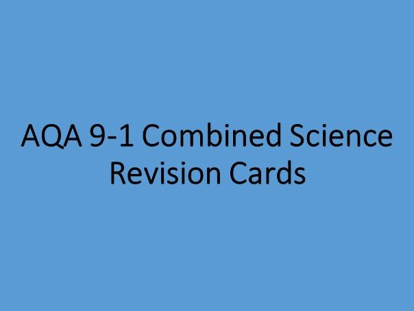 AQA 9-1 Combined Science Revision Cards