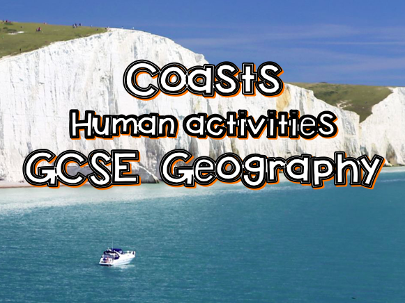 Human activities- coasts