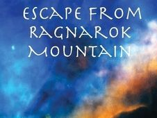 Escape from Ragnarok Mountain