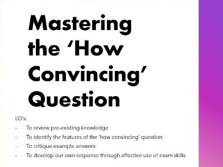 Mastering the 'How Convincing' Question