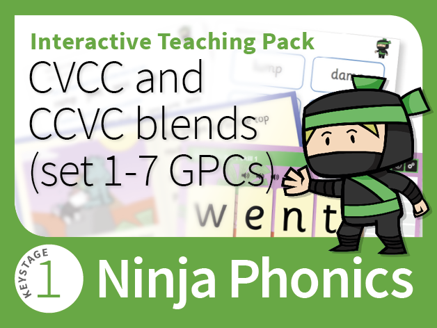 Ninja Phonics 3 - Interactive Teaching Pack - CVCC and CCVC blends (sets 1-7 GPCs)