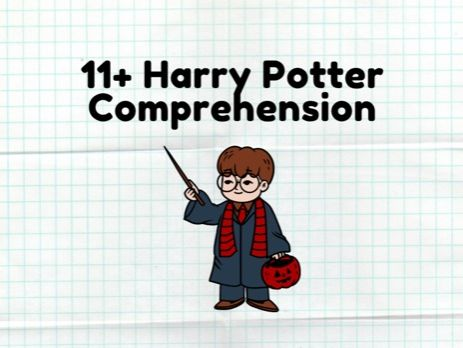 11 Plus Harry Potter Comprehension Test