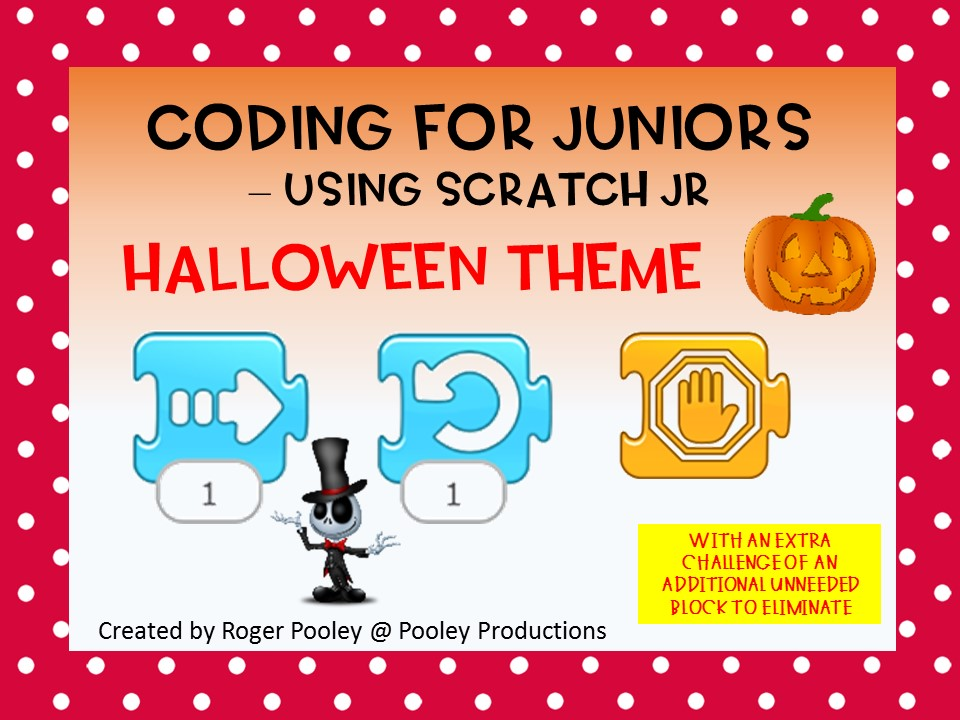 Halloween Coding for Juniors -Using Scratch Jr, 1 block extra, answer key, notes
