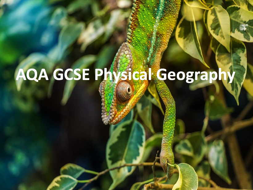 GCSE Geography - The Challenge of Natural Hazards, Physical Landscapes in the UK & The Living World
