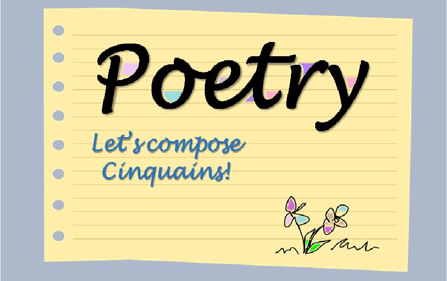 Writing a Cinquain Poem - Poetry Made Easy
