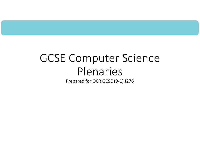 20 GCSE computer science plenaries for OCR GCSE (9-1) J276