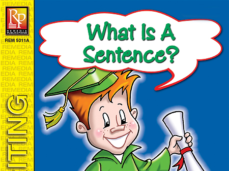What is a Sentence? - First Steps in Writing
