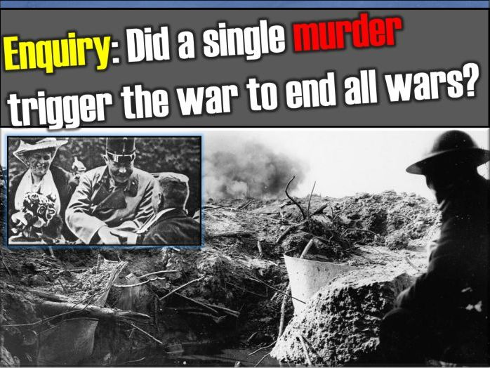 Causes of WW1 - lesson 3 (Assassination of Archduke Franz Ferdinand)