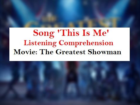Song 'This Is Me' listening comprehension Worksheets +Theme + Keys