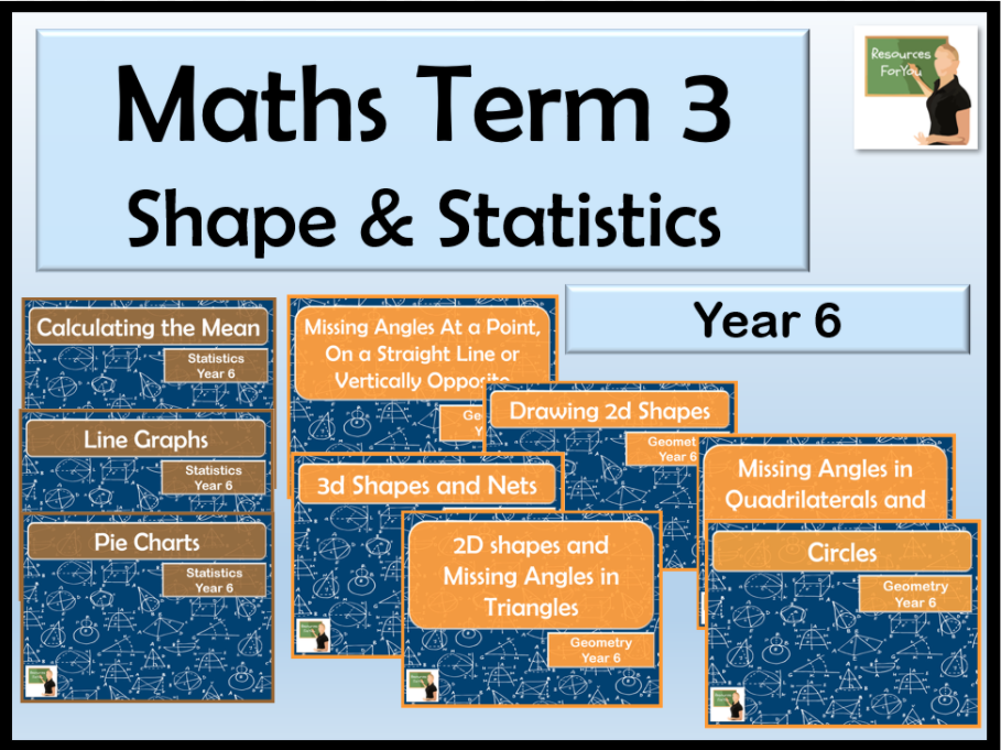Maths Term 3 Year 6- Properties of Shape and Statistics