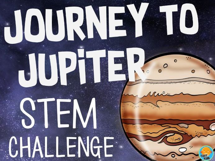 STEM Activities Pack: The Great Journey to Jupiter STEM Challenge Space Theme