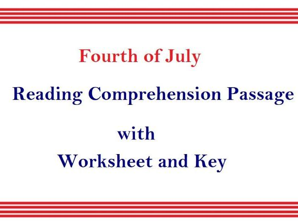 Reading Comprehension Worksheet with answer key 'Fourth of July' The Independence Day of USA