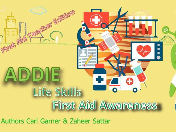 Addie the Alien - Life Skills - First Aid Awareness - Teacher Edition