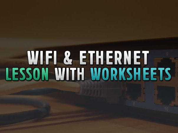 OCR GCSE Computer Science Lesson: WiFi and Ethernet